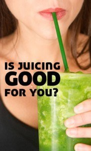 is-juicing-good-for-you