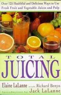 Total Juicing - Elaine Lalanne
